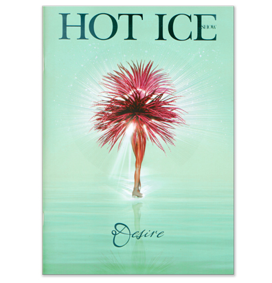 Hot Ice Desire Show Programme